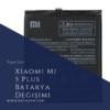 Xiaomi Mi 5 Plus Batarya Değişimi