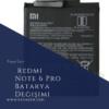 Redmi Note 6 Pro Batarya Değişimi
