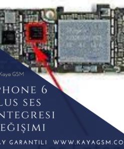 iPhone 6 Plus Ses Entegresi Değişimi
