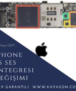 iPhone XS Ses Entegresi Değişimi