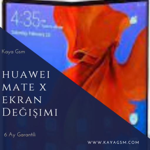 Huawei Mate X Ekran Değişimi