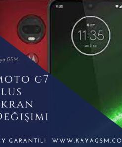 Moto G7 Plus Ekran Değişimi