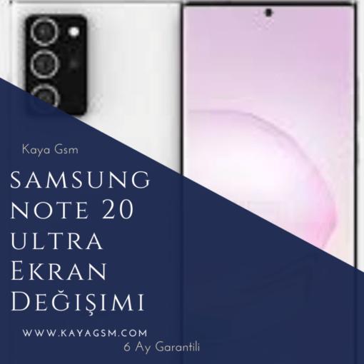 samsung note 20 ultra ekran değişimi