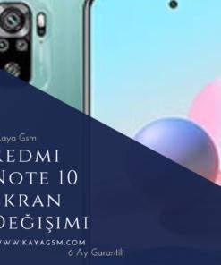 Xiaomi Redmi Note 10 Ekran Değişimi