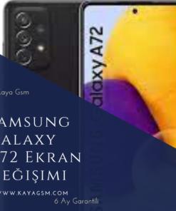 Samsung Galaxy A72Ekran Değişimi
