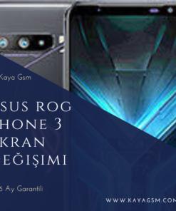 Asus ROG Phone 3 Ekran Değişimi
