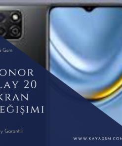 Honor Play 20 Ekran Değişimi