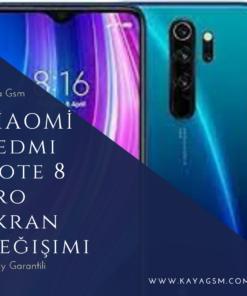 Xiaomi Redmi Note 8 Pro Ekran Değişimi