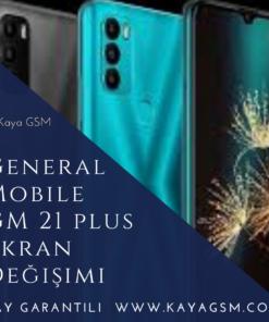 General Mobile GM 21 Plus Ekran Değişimi