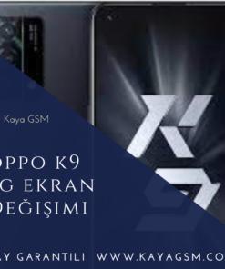 Oppo K9 5G Ekran Değişimi