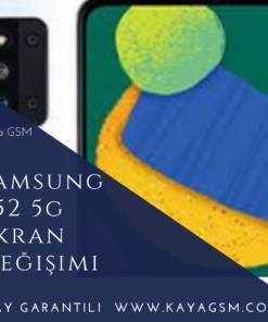 Samsung F52 5G Ekran Değişimi
