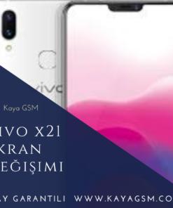 Vivo X21 Ekran Değişimi