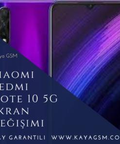 Xiaomi Redmi Note 10 5G Ekran Değişimi