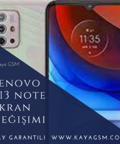 Lenovo K13 Note Ekran Değişimi