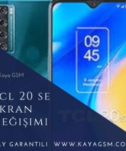 TCL 20 SE Ekran Değişimi