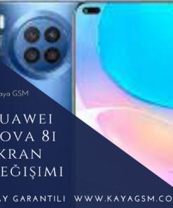 Huawei Nova 8i Ekran Değişimi